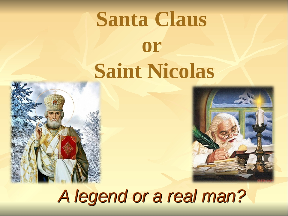 Santa Claus or Saint Nicolas A legend or a real man?