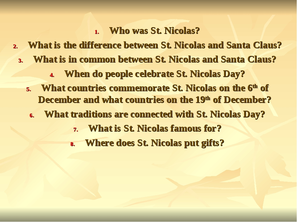 Who was St. Nicolas? What is the difference between St. Nicolas and Santa C...