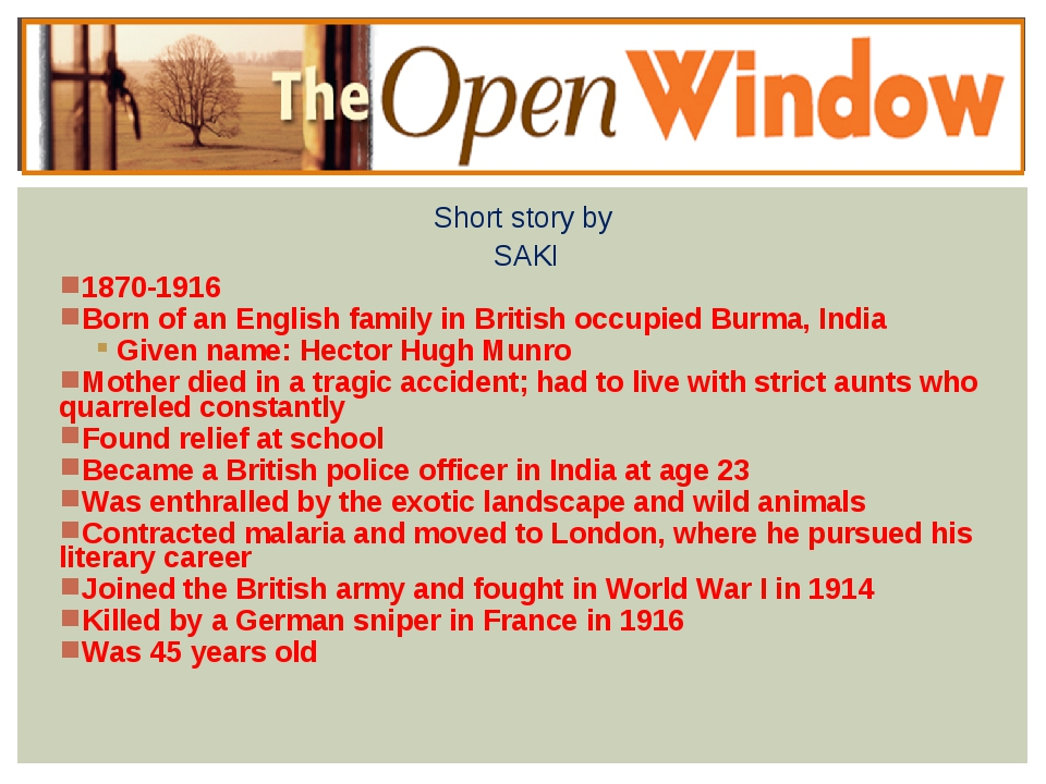 Short story by SAKI 1870-1916 Born of an English family in British occupied B...