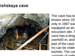 Azishskaya cave The cave has been known since 1911, but only in 1987 was equi