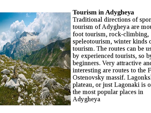 Tourism in Adygheya Traditional directions of sporting tourism of Adygheya a...
