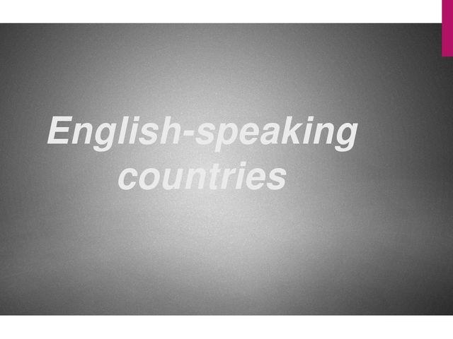 English-speaking countries