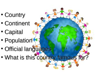 Country Continent Capital Population Official languages What is this country