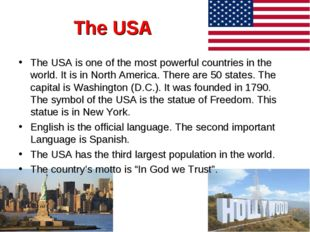 The USA The USA is one of the most powerful countries in the world. It is in