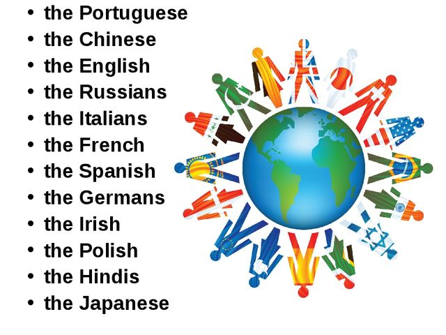 the Portuguese the Chinese the English the Russians the Italians the French t...