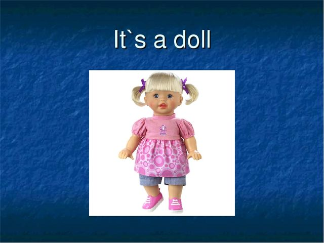 It`s a doll