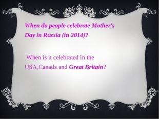 When do people celebrate Mother's Day in Russia (in 2014)? When is it celebr