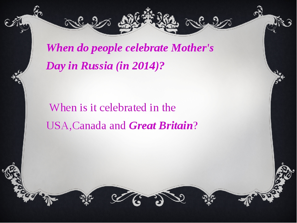 When do people celebrate Mother's Day in Russia (in 2014)? When is it celebr...