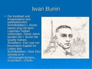 Iwan Bunin Die Kindheit und Knabenjahre des weltbekannten Schriftstellers I.