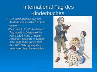 International Tag des Kinderbuches. Der Internationale Tag des Kinderbuches w