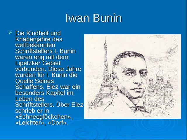 Iwan Bunin Die Kindheit und Knabenjahre des weltbekannten Schriftstellers I....