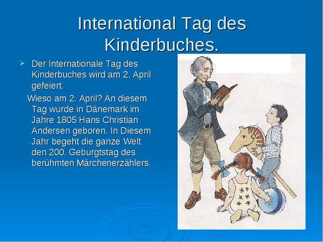 International Tag des Kinderbuches. Der Internationale Tag des Kinderbuches w...