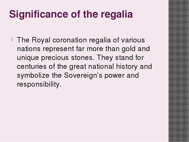 Significance of the regalia The Royal coronation regalia of various nations r...