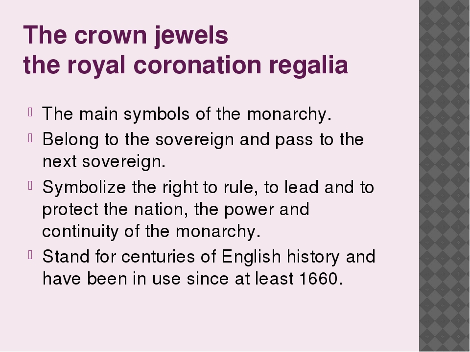 The crown jewels the royal coronation regalia The main symbols of the monarch...