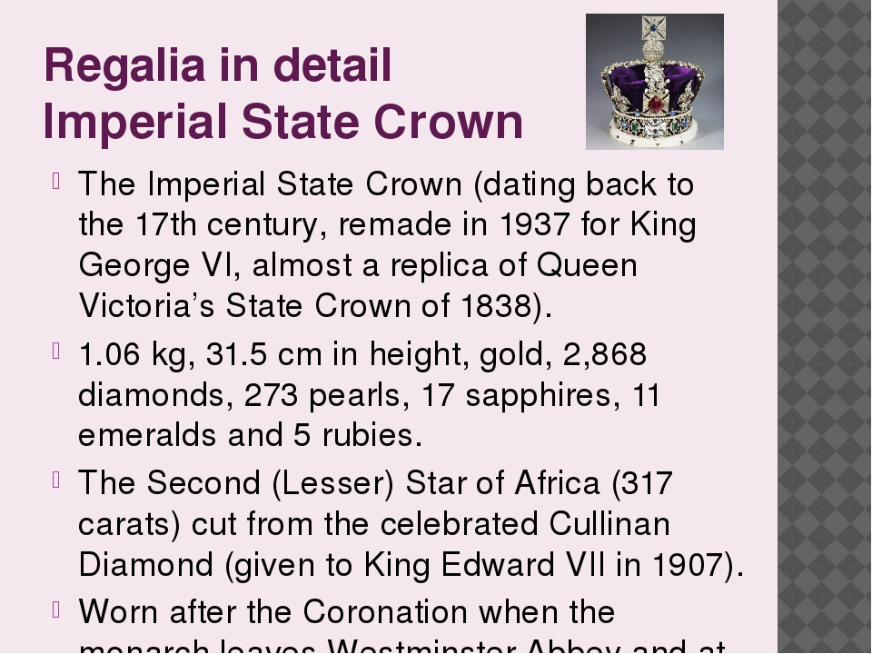 Regalia in detail Imperial State Crown The Imperial State Crown (dating back...