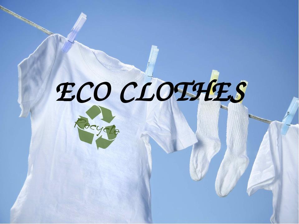 ECO CLOTHES
