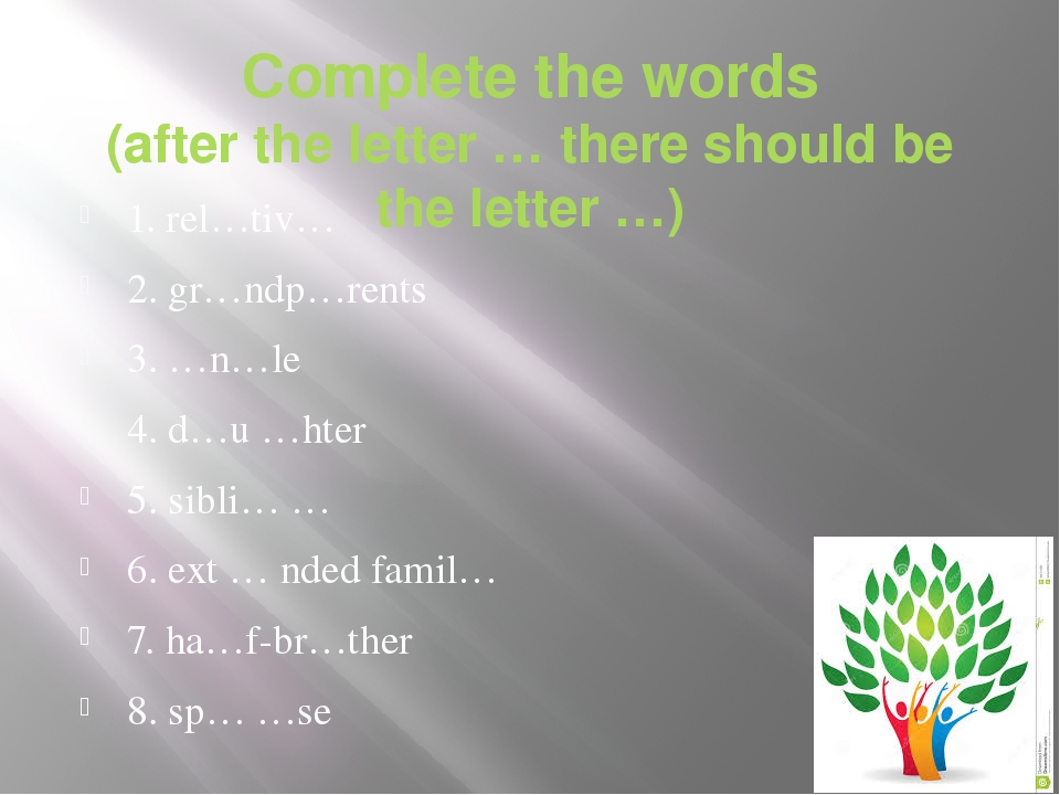 Complete the words (after the letter … there should be the letter …) 1. rel…t...