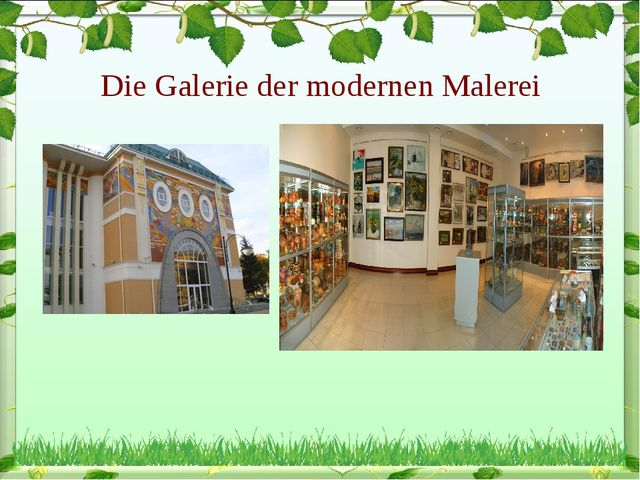 Die Galerie der modernen Malerei