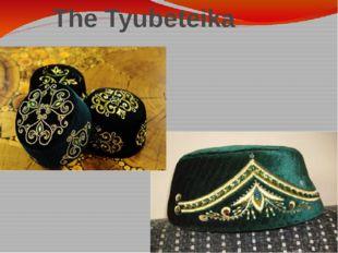 The Tyubeteika