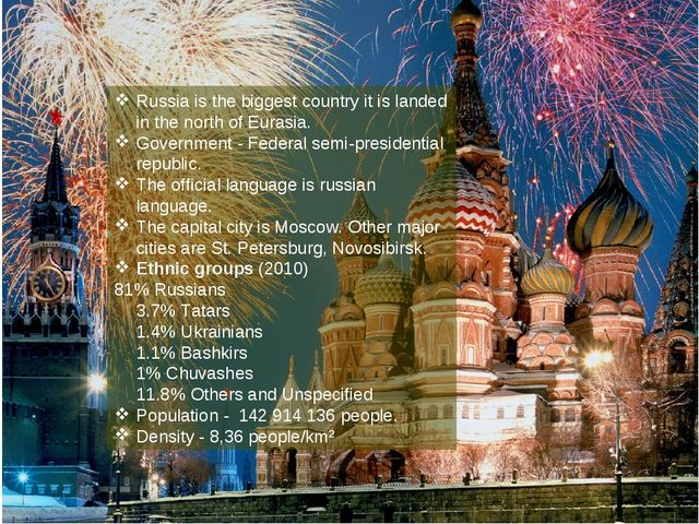 Russia is the biggest country it is landed in the north of Eurasia. Governmen...