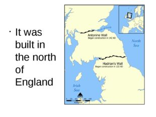 It was built in the north of England
