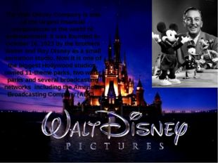 The Walt Disney Company is one of the largest financial corporations in the w
