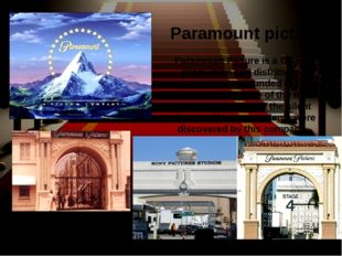 Paramount Picture is a US film production and distribution company. It was fo