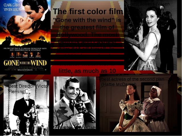 """Gone with the wind"" is the greatest film of Hollywood. The most famous and c..."