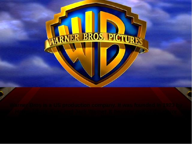 Warner Bros is a US production company. It was founded in 1923 by Harry, Albe...