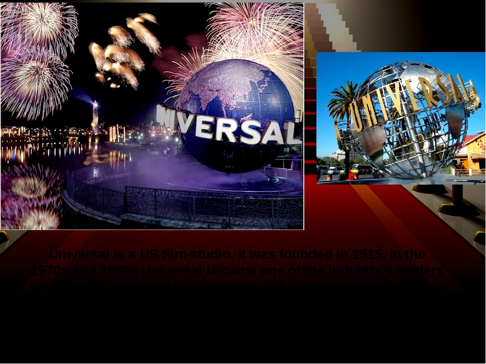 Universal is a US film studio. It was founded in 1915. In the 1970s and 1980s...