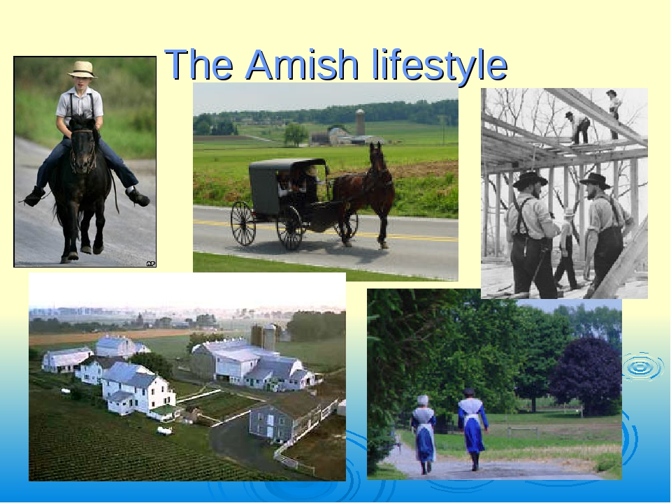 The Amish lifestyle