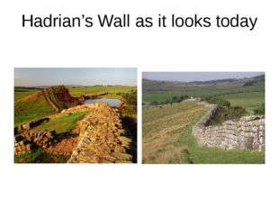 Hadrian's Wall as it looks today