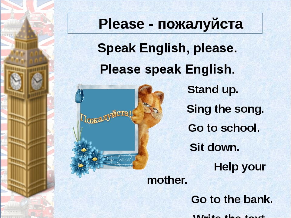 Speak English, please. Please speak English. Stand up. Sing the song. Go to s...
