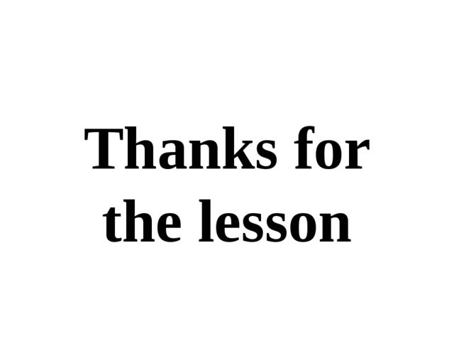 Thanks for the lesson
