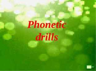 Phonetic drills