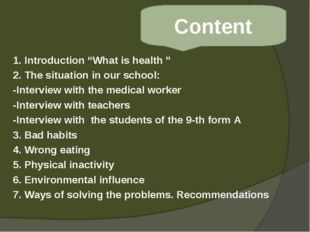 "1. Introduction ""What is health "" 2. The situation in our school: -Interview"