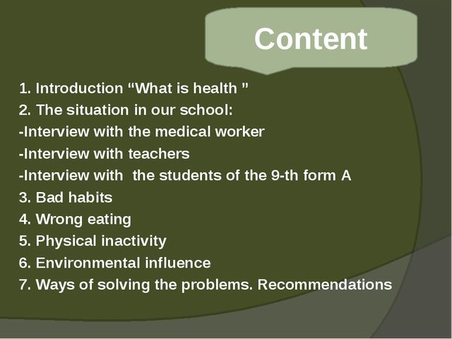 "1. Introduction ""What is health "" 2. The situation in our school: -Interview..."