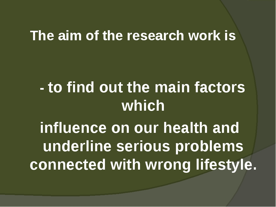 The aim of the research work is - to find out the main factors which influen...