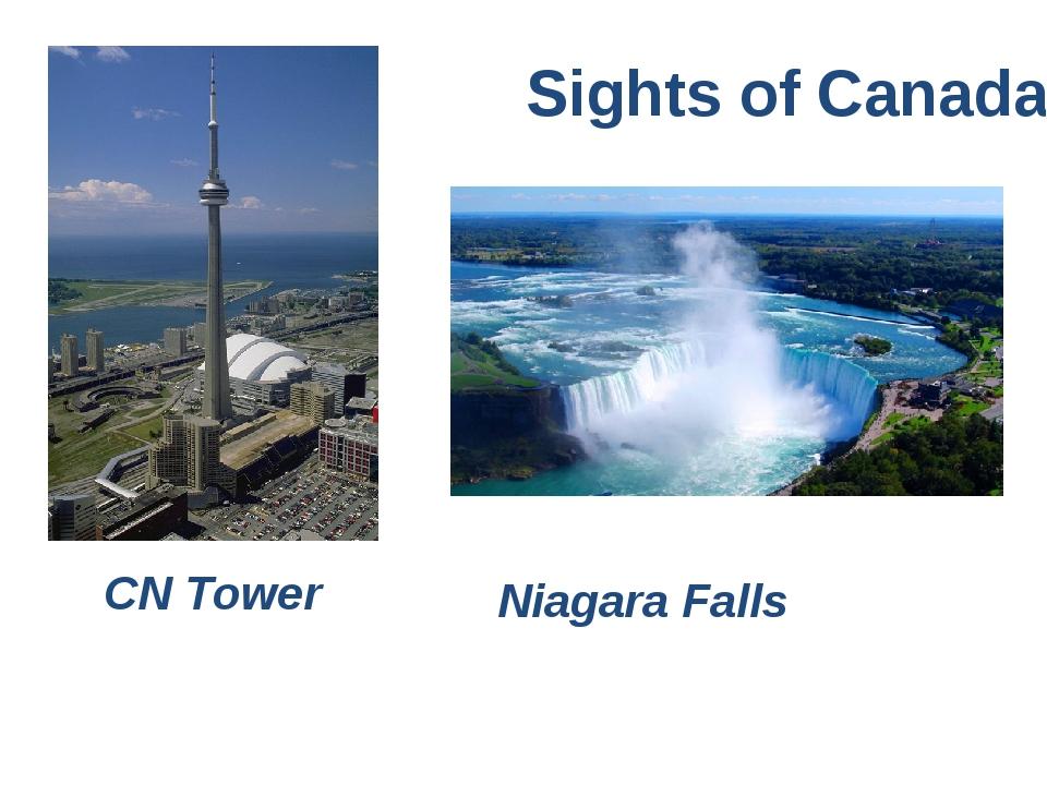 CN Tower Sights of Canada Niagara Falls