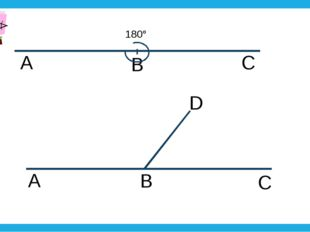 A B C 180° A B C D