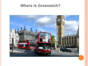 Where is Greenwich?