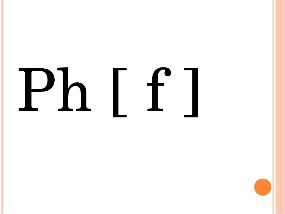Ph [ f ]
