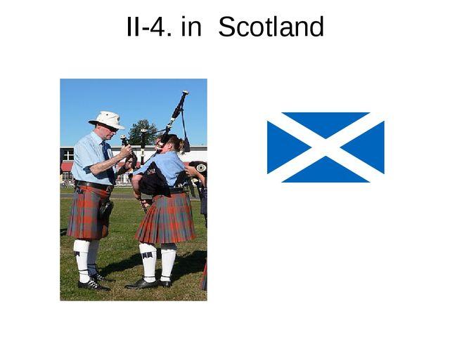 II-4. in Scotland
