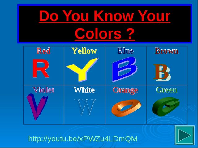 Do You Know Your Colors ? http://youtu.be/xPWZu4LDmQM