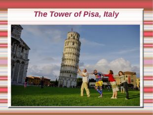 The Tower of Pisa, Italy