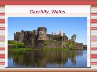 Caerfilly, Wales