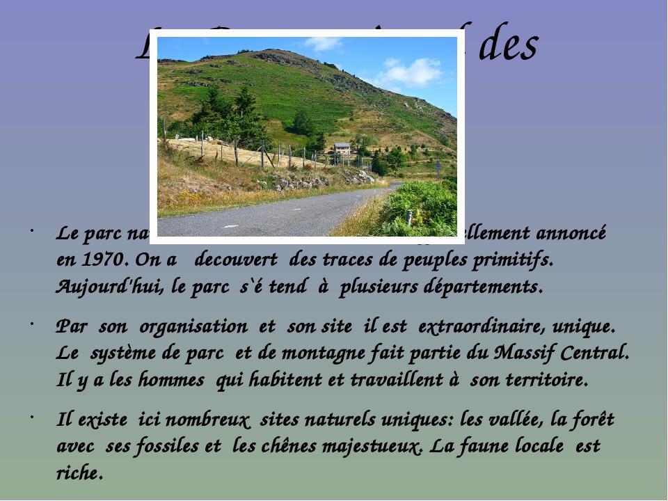 Le Parc national des Cévennes Le parc national dans les Cévennes a été offici...