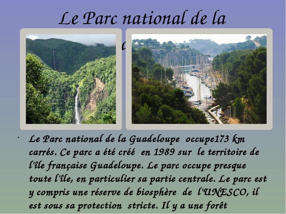 Le Parc national de la Guadeloupe Le Parc national de la Guadeloupe occupe173...