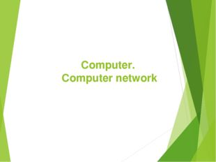 Computer. Computer network