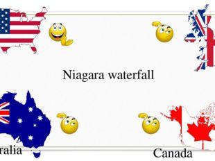USA G.B. Canada Australia Niagara waterfall